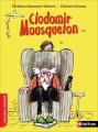 Couverture Clodomir Mousqueton Editions Nathan (Premiers romans) 2014