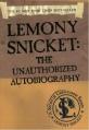 Couverture Lemony Snicket : L'autobiographie non autorisée de l'auteur des Désastreuses Aventures des Orphelins Baudelaire Editions HarperCollins 2002