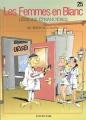 Couverture Les femmes en blanc, tome 25 : Lésions étrangères Editions Dupuis 2004