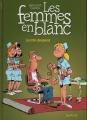Couverture Les femmes en blanc, tome 28 : Invité donneur Editions Dupuis 2006