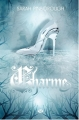 Couverture Contes des Royaumes, tome 2 : Charme Editions Milady 2014