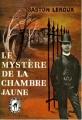 Couverture Le mystère de la chambre jaune Editions Le Livre de Poche (Policier) 1960