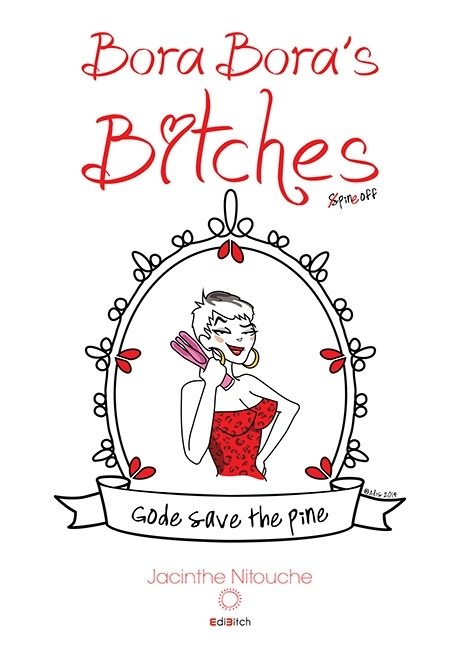 Couverture Bora-Bora's bitches, tome hs : Gode save the pine