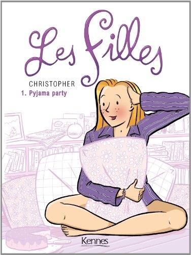 Couverture Les filles, tome 1 : Pyjama party