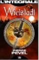 Couverture La trilogie de Wielstadt / Wielstadt, l'intégrale Editions Bragelonne (Fantasy) 2014