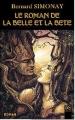 Couverture Le roman de la belle et la bête Editions BS 2014