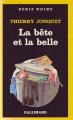 Couverture La bête et la belle Editions Gallimard  (Série noire) 1985