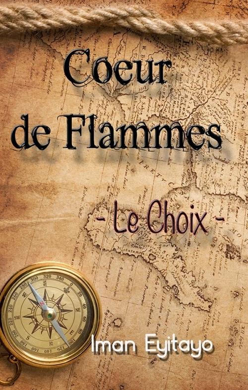 Couverture Coeur de Flammes, tome 0.5 : Le Choix : Le fardeau d'une mère