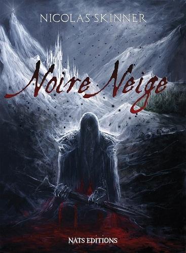 Noire Neige - Nicolas Skinner Couv18254508