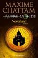 Couverture Autre-Monde, tome 6 : Neverland Editions Albin Michel 2013
