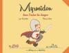 Couverture Myrmidon, tome 3 : Myrmidon dans l'antre du dragon Editions de la Gouttière 2014