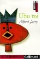 Couverture Ubu roi Editions Gallimard  (La bibliothèque) 2000