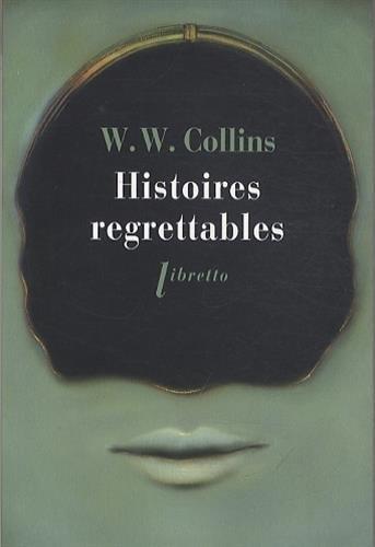 Couverture Histoires regrettables