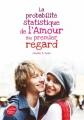 Couverture La probabilité statistique de l'amour au premier regard Editions Le Livre de Poche (Jeunesse) 2014