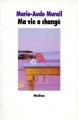 Couverture Ma vie a changé Editions L'École des loisirs (Médium) 1997
