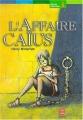 Couverture L'affaire Caïus Editions Le Livre de Poche (Jeunesse - Roman historique) 2001