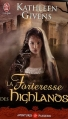 Couverture La forteresse des Highlands Editions J'ai Lu (Pour elle - Aventures & passions) 2009
