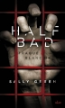 Couverture Half bad, tome 1 : Traque blanche Editions Milan 2014