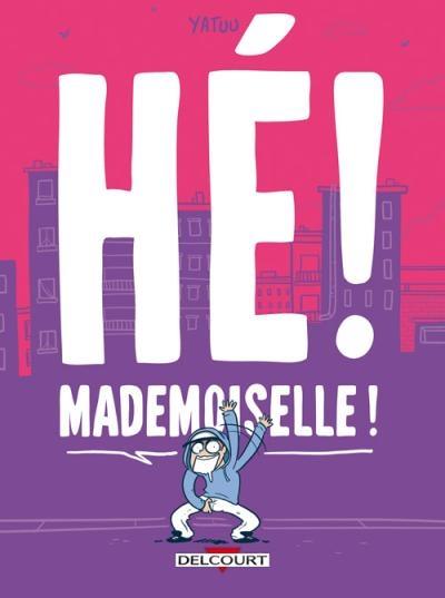 Couverture Hé ! Mademoiselle !