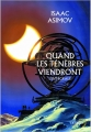 Couverture Quand les ténèbres viendront, intégrale Editions Denoël (Lunes d'encre) 2014