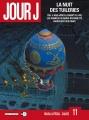 Couverture Jour J, tome 11 : La nuit des Tuileries Editions Delcourt (Néopolis) 2012