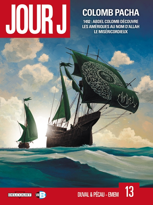 Couverture Jour J, tome 13 : Colomb Pacha