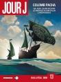 Couverture Jour J, tome 13 : Colomb Pacha Editions Delcourt (Néopolis) 2013