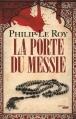 Couverture La Porte du Messie Editions Cherche Midi 2014