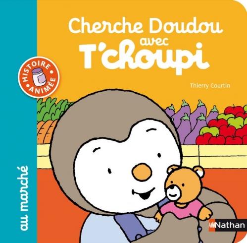 Couverture Cherche Doudou avec T'choupi au marché