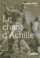 Couverture Le chant d'Achille Editions Rue Fromentin 2014