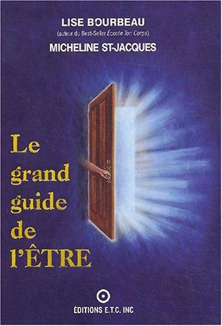 Couverture Le grand guide de l'Être
