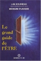 Couverture Le grand guide de l'Être Editions E.T.C. Inc 2003