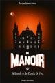 Couverture Le manoir, saison 1, tome 3 : Alisande et le cercle de feu Editions Bayard (Jeunesse) 2014