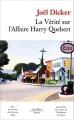 Couverture La vérité sur l'affaire Harry Québert Editions de Fallois 2014