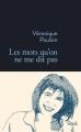 Couverture Les mots qu'on ne me dit pas Editions Stock (La Bleue) 2014