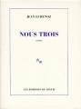 Couverture Nous Trois Editions de Minuit 1992