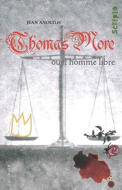 Couverture Thomas More ou L'homme libre