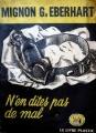 Couverture N'en dites pas de mal Editions de Londres 1949
