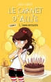 Couverture Les carnets d'Allie / Allie Punchie, tome 5 : L'anniversaire Editions Hachette (Bloom) 2014