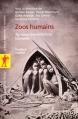 Couverture Zoos humains : Au temps des exhibitions humaines Editions La découverte (Poche) 2004