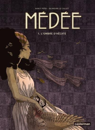 Couverture Médée, tome 1 : L'ombre d'Hécate