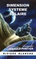 Couverture Dimension Système Solaire Editions Rivière blanche (Fusée) 2014