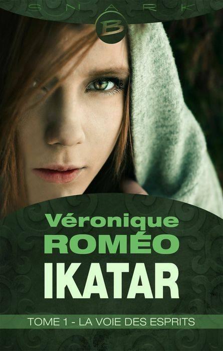 Couverture Ikatar, tome 1 : La Voie des Esprits