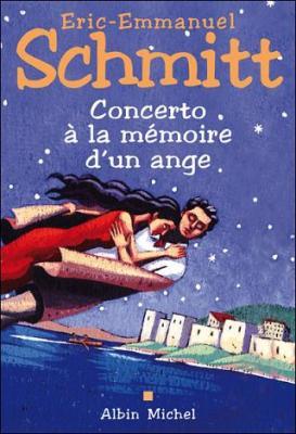 Concerto la m moire d 39 un ange livraddict - Eric emmanuel schmitt vie privee ...