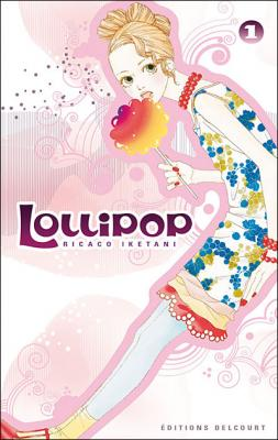 Couverture Lollipop, tome 1
