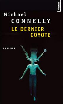 le dernier coyote michael connelly