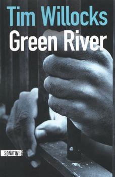 Couverture Green River / L'odeur de la haine