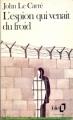 Couverture L'espion qui venait du froid Editions Folio  1964
