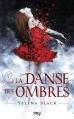 Couverture La danse des ombres, tome 1 Editions Pocket (Jeunesse) 2014