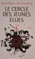 Couverture Le cercle des jeunes élues / The circle, tome 1 : Les élues Editions France loisirs 2014
